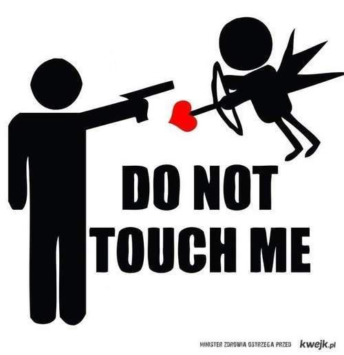 Not today, Cupid.